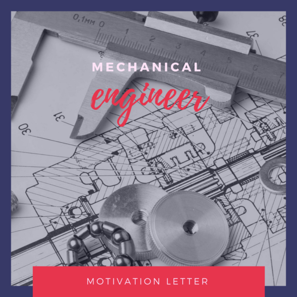 Motivation letter sample for Bachelor of mechanical engineering