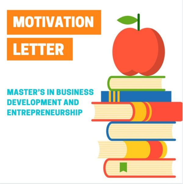 Motivation letter for master's in Business Development and Entrepreneurship sample
